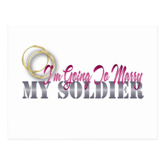 I'm Going To Marry My Soldier Postcard