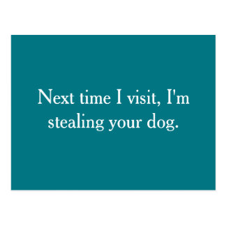 I'm going to steal your dog post card