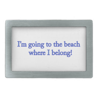 I'm Going To The Beach Rectangular Belt Buckle