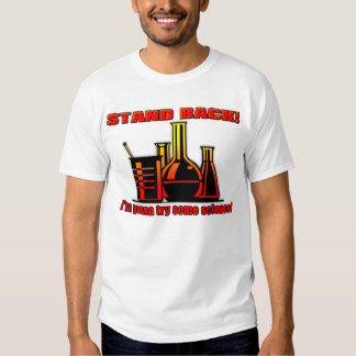 I'm Going To Try Some Science Funny Shirt