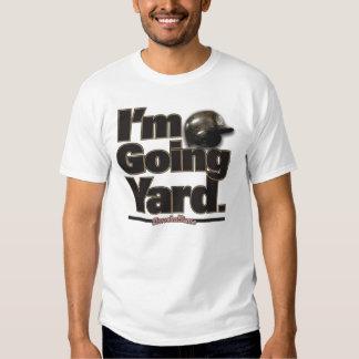 I'm Going Yard! Tee Shirt