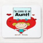 I'm Gonna Be An Aunt Gift Mouse Pad