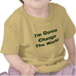 I'm Gonna Change The World Tshirt