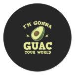 I'm Gonna Guac Your World Funny Guacamole Avocado Classic Round Sticker