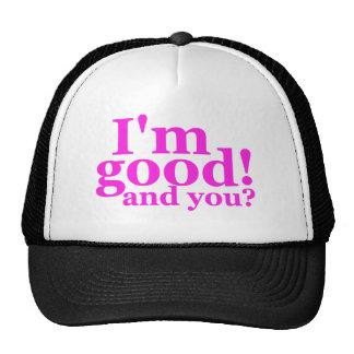 I'm Good! And You? Trucker Snapback Cap Hat Trucker Hat