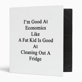 I'm Good At Economics Like A Fat Kid Is Good At Cl Vinyl Binder