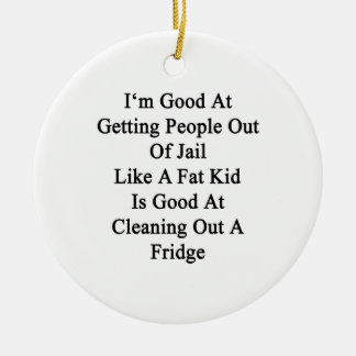 I'm Good At Getting People Out Of Jail Like A Fat Double-Sided Ceramic Round Christmas Ornament