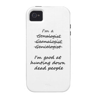 I'm Good at Hunting Down Dead People Case-Mate iPhone 4 Cover