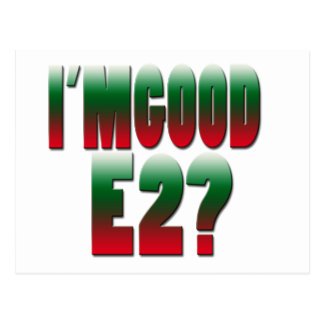 Im Good E2 Postcard