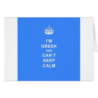 I'm Greek and Can't Keep Calm Card