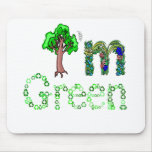 I'm Green Going Green Tree Recycle Symbols Mouse Pad