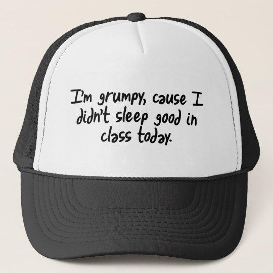 Im Grumpy Trucker Hat