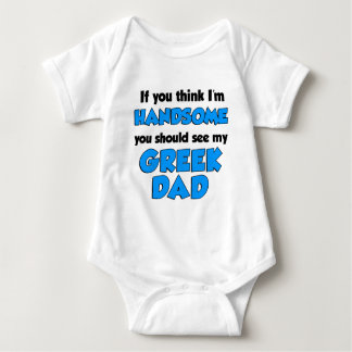 I'm Handsome Greek Dad Baby Bodysuit