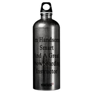I'm Handsome Smart And A Great Snowboarding Instru SIGG Traveler 1.0L Water Bottle