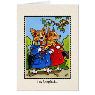 I'm happiest...when I'm with you CORGI Dog CARD
