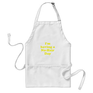 Im Having a No Hair Day Adult Apron