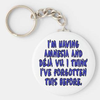 I'm having amnesia and deja vu... keychain