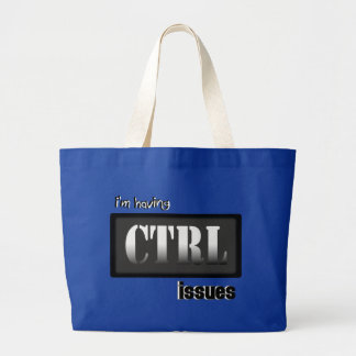 I'm Having CTRL Issues With Bkgrd & Effects Tote Bag