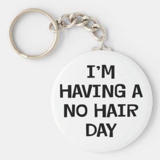 I'm Having No Hair Basic Round Button Keychain