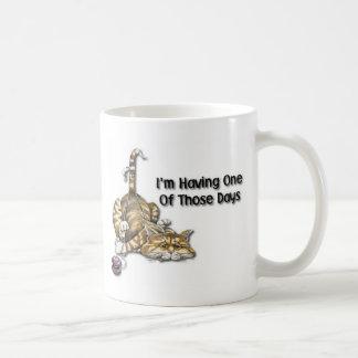 I'm Having One Of Those Days Coffee Mugs