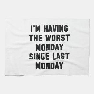 I'm Having The Worst Monday Towels