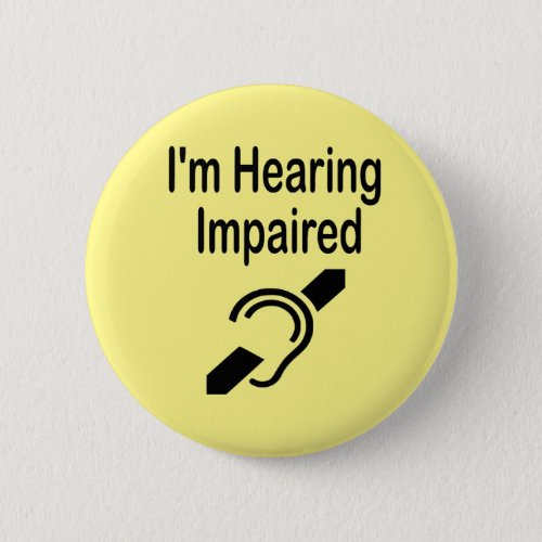 Im Hearing Impaired Button