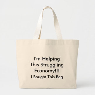 I'm Helping This Struggling Economy!!! Tote Bags