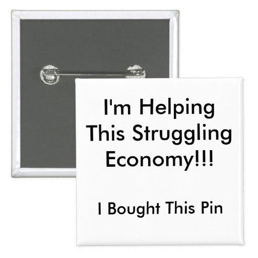 I'm Helping This Struggling Economy!!! Pins