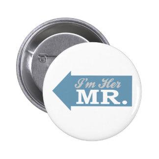 I'm Her Mr. (Blue Arrow) Pinback Button