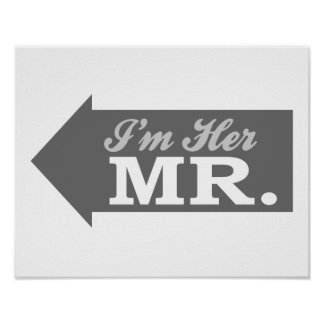 I'm Her Mr. (Gray Arrow) Posters