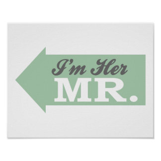 I'm Her Mr. (Green Arrow) Posters