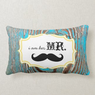 I'm Her Mr. Old Wood Mustache Pillow