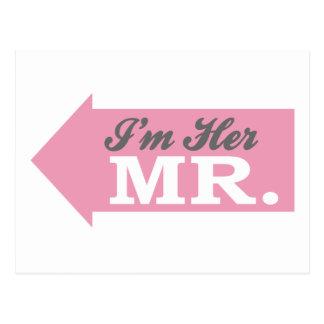 I'm Her Mr. (Pink Arrow) Postcard