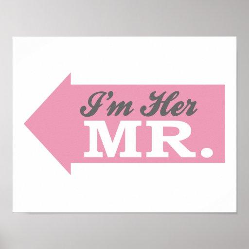 I'm Her Mr. (Pink Arrow) Print