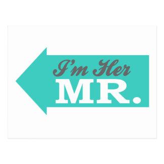 I'm Her Mr. (Teal Arrow) Postcard