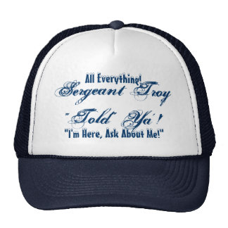 I'm Here, Ask About Me! Trucker Hat