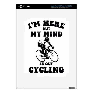 I'm here but my mind is out cycling iPad 3 decal