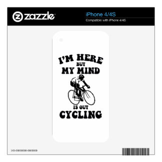 I'm here but my mind is out cycling iPhone 4S skins