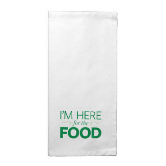 I'm Here for the Food Cloth Napkin