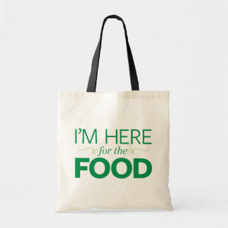 I'm Here for the Food Tote Bag