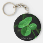 I'm here for You.... Key Chains