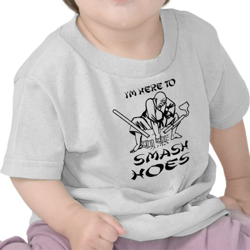 I'm Here to smash hoes T-shirt