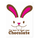 I'm here to steal your CHOCOLATE Postcard