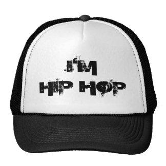 I'M HIP HOP TRUCKER HAT