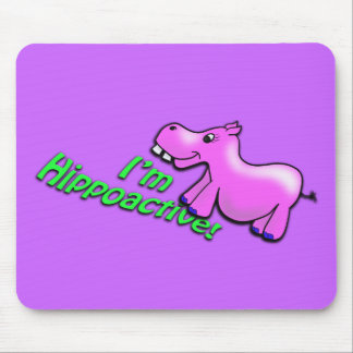 I'm Hippoactive Mouse Pad