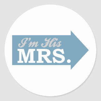 I'm His Mrs. (Blue Arrow) Classic Round Sticker