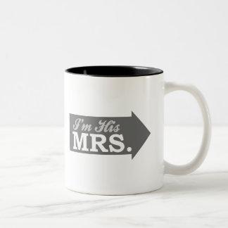 I'm His Mrs. (Gray Arrow) Coffee Mug