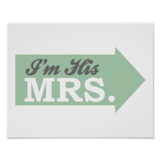 I'm His Mrs. (Green Arrow) Posters