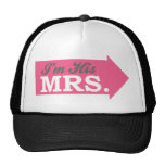 I'm His Mrs. (Hot Pink Arrow) Trucker Hat