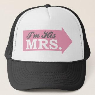 I'm His Mrs. (Pink Arrow) Trucker Hat